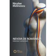 Nevoia de romanism (Nicolae Melinescu)