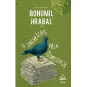 O singuratate prea zgomotoasa (Bohumil Hrabal)
