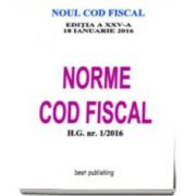 Norme Cod fiscal format A4 - editia a XXV-a - 18 ianuarie 2016