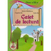 Caiet de lectura pentru clasa a III-a (Mirela Mihailescu)