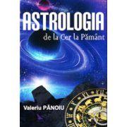 Astrologia, de la Cer la Pamant