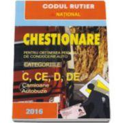 Chestionare pentru obtinerea permisului de conducere auto Categoriile C, CE, D, DE - Camioane si Autobuze - 2016