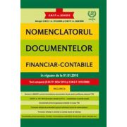 Nomenclatorul documentelor financiar-contabile, in vigoare de la 01. 01. 2016