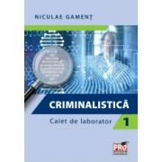 Criminalistica, Caiet de laborator I