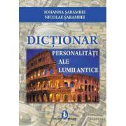 Dictionar. Personalitati ale Lumii Antice