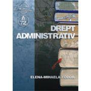 Drept administrativ (Elena-Mihaela Fodor)