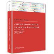 Ghidul problemelor de practica neunitara.Curtea de Apel Alba, Curtea de Apel Brasov - 2012-2015
