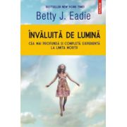 Invaluita de lumina (Betty J. Eadie)