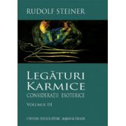 Legaturi karmice, vol. III - consideratii esoterice