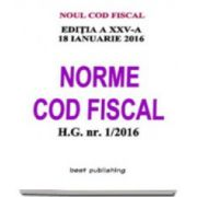 Norme Cod fiscal format A5 - editia a XXV-a - 18 ianuarie 2016