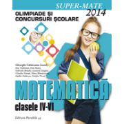 Matematica olimpiade si concursuri scolare clasele IV-VI 2013-2014 (Super-Mate)