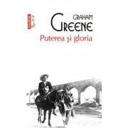 Puterea si gloria (Graham Greene)