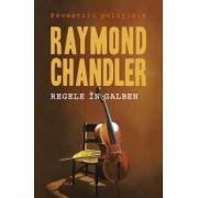 Regele in galben (Raymond Chandler)