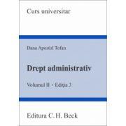 Drept administrativ. Volumul II. Editia 3