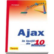 Ajax in lectii de 10 minute - Phil Ballard