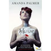 Arta de a cere (Amanda Palmer)