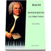 Bach. Inventiuni la trei voci - Pentru pian