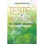 Teste si probleme de chimie organica. Admitere si pregatirea olimpiadelor scolare