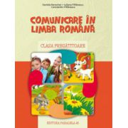 Comunicare in limba romana - clasa pregatitoare (Daniela Berechet)