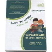 Comunicare in limba romana clasa a II-a partea II - Caiet de lucru editia 2015-2016 (Tudora Pitila)