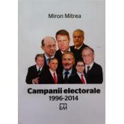 Campanii electorale 1996-2014 (Miron Mitrea)