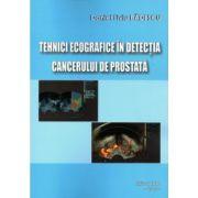 Tehnici ecografice in detectia cancerului de prostata
