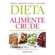 Dieta cu alimente crude