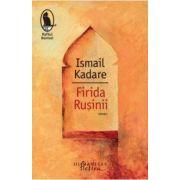Firida Rusinii (Ismail Kadare)