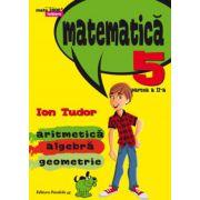 Matematica 2000 INITIERE 2015-2016 aritmetica, algebra, geometrie clasa a V-a partea 2