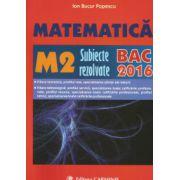Bacalaureat 2016 Matematica M2 - Subiecte rezolvate