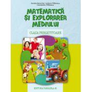 Matematica si explorarea mediului - clasa pregatitoare (Daniela Berechet)