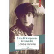 O noua speranta (Anna Brancoveanu de Noailles)