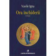 Ora inchiderii (Vasile Igna)