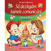 Sa dezlegam tainele comunicarii clasa a II-a, sem. 2 - Carmen Iordachescu. Auxiliar elaborat dupa manualul editurii Aramis