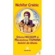 Sfantul Nicodim si Manastirea Tismana. Amintiri din Oltenia