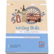Writing Skills for young learners (CEF, B1, A2) - E-mailuri, scrisori, descrieri, compuneri cu suport grafic, povestiri personale