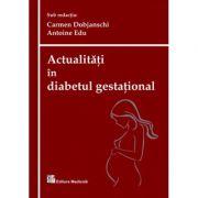 Actualitati in diabetul gestational