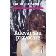 Adevar sau provocare (Lauren Frankel)
