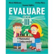 Matematica - Limba romana - Evaluare pentru clasa a III-a (Mirela Maldaeanu)