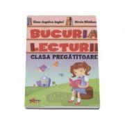 Bucuria lecturii. Clasa pregatitoare - Elena-Angelica Anghel