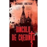 Dincolo de credinta (Richard Doetsch)