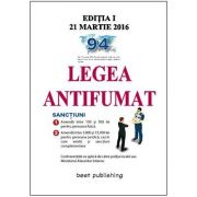 Legea antifumat - editia I - 21 martie 2016