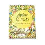 Ganduri colorate - carte de colorat pentru adulti - de ilustrator Fekete Szabolcs