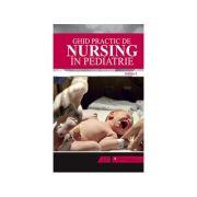 Ghid practic de nursing in pediatrie