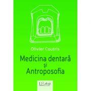 Medicina dentara si Antroposofia