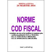Norme Cod fiscal - 24 martie 2016