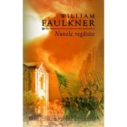 Nuvele regasite (William Faulkner)