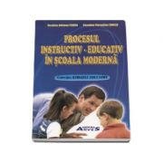 Procesul instructiv-educativ in scoala moderna
