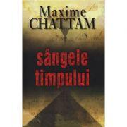Sangele timpului (Maxime Chattam)