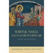 Sfantul Maslu si alte slujbe de vindecare - Istorie si actualitate